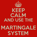 The Martingale.System